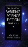 Ben Bova: The Craft of Writing Science Fiction That Sells