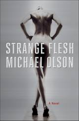Strange Flesh Michael Olson