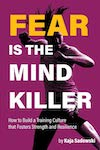 Cover Fear Is the Mind Killer Kaja Sadowski