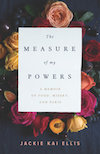 Book cover: Measure of My Powers