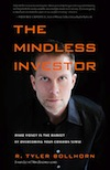 Freelance editing projects: Mindless Investor by Tyler Bollhorn